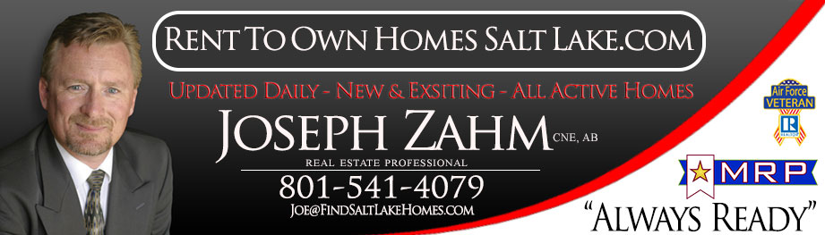 Rent To Own Homes in Salt Lake County | Lease To Own Homes in Salt Lake County | Rent to Own Homes for Sale Salt Lake | Joseph Zahm | Realtor